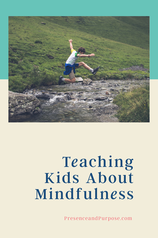 19_0309_Teaching Kids About Mindfulness.jpg