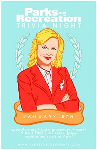 Parks & Rec Trivia nights at The Secret Group, starting January 8th.