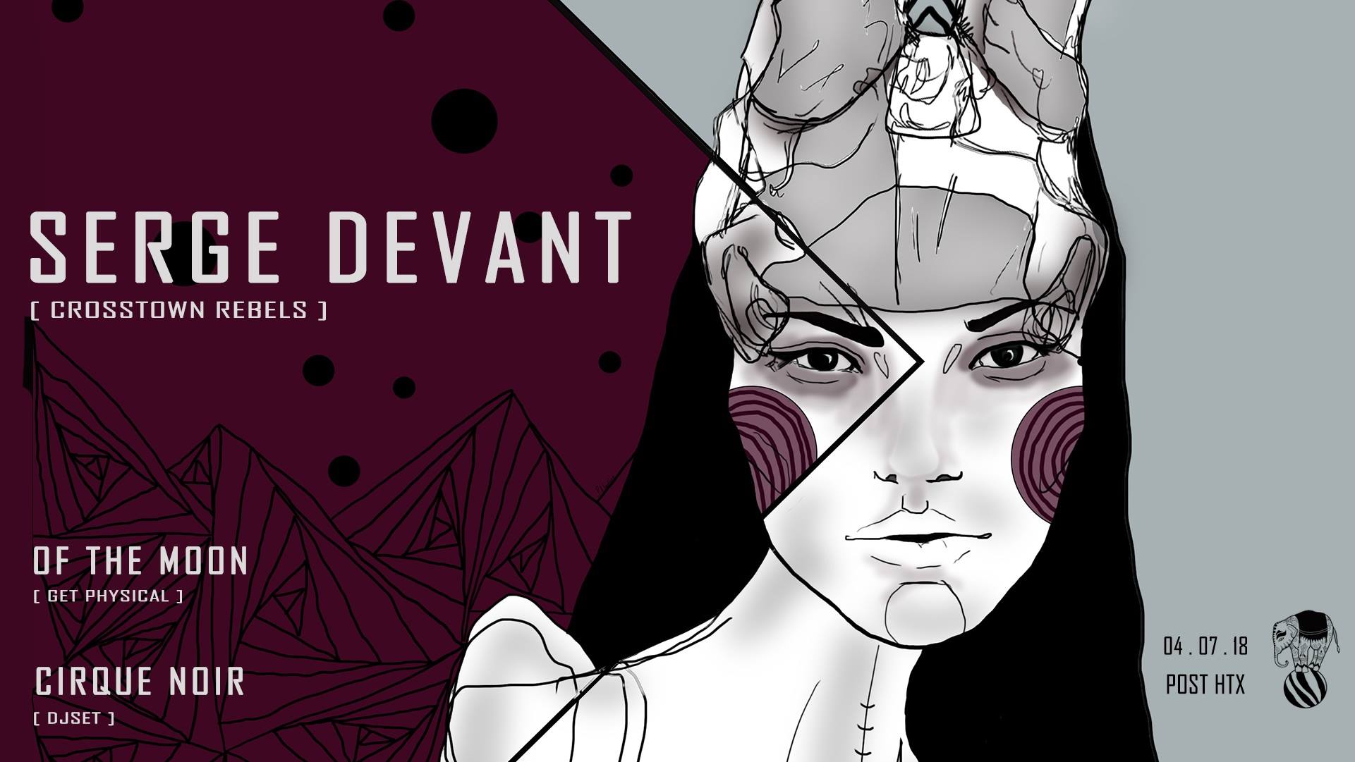 Serge Devant at Cirque Noir, 9pm-6am