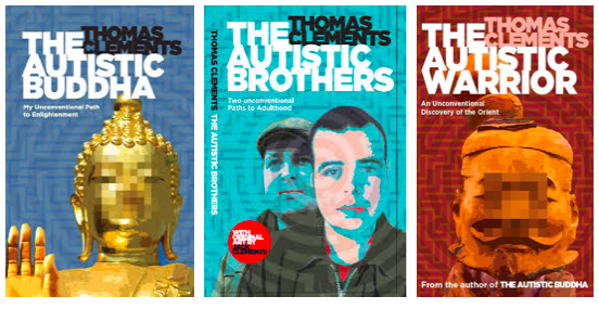 Tom is the author of The Autistic Buddha, The Autistic Brothers, and coming soon, The Autistic Warrior.
