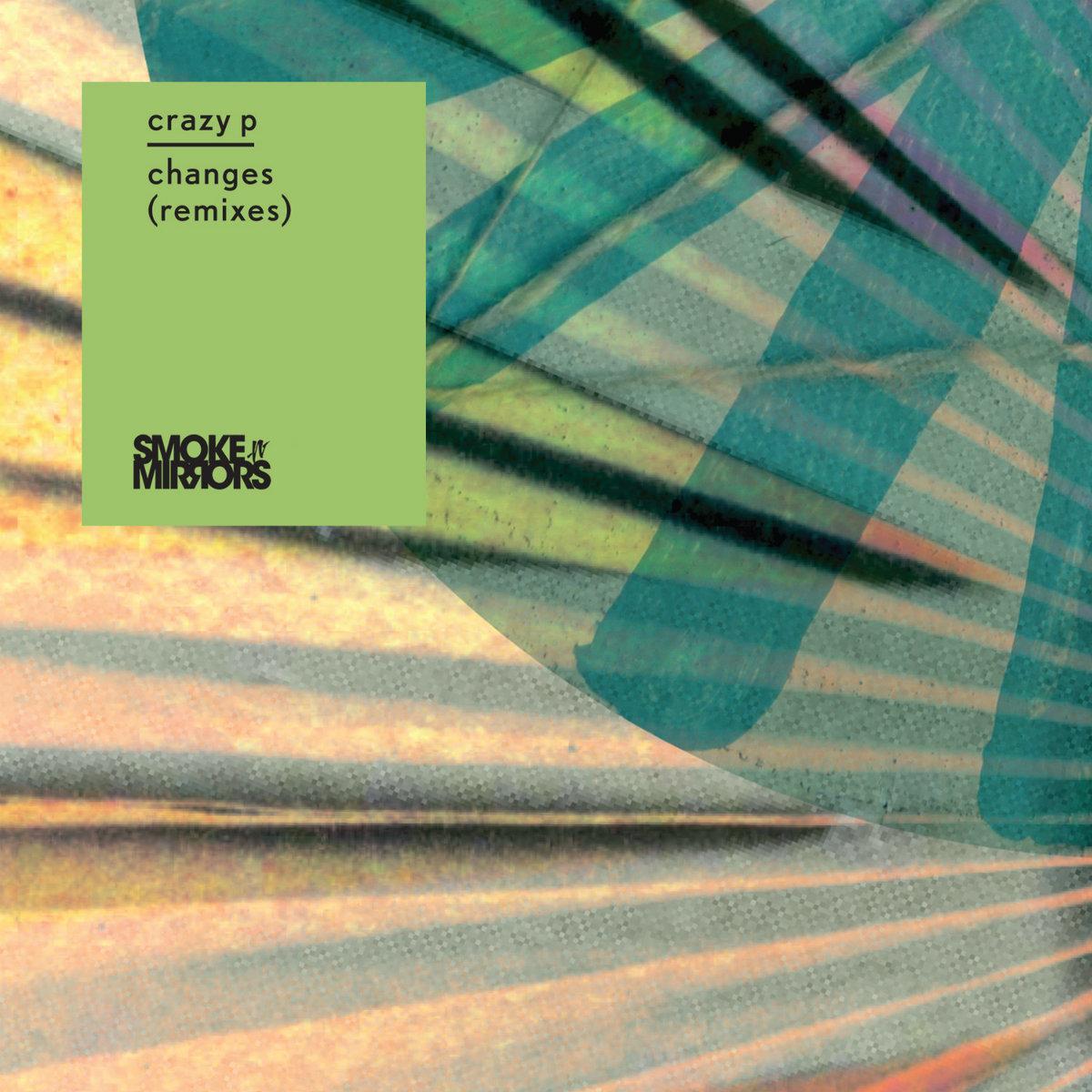 CRAZYP008 - CRAZY P - CHANGES REMIXES