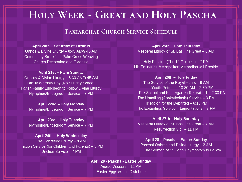 April 20th – Saturday of Lazarus Orthos & Divine Liturgy – 8_45 AM_9_45 AM Community Breakfast, Palm Cross Weaving Church Decorating and Cleaning April 21st – Palm Sunday Orthros & Divine Liturgy – 8_30 AM_9_45 AM Fa.png