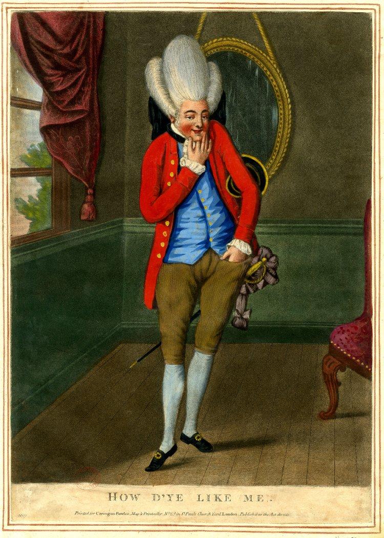 "Carington Bowles. ""How d'ye like me"" [A Macaroni]. 1772."
