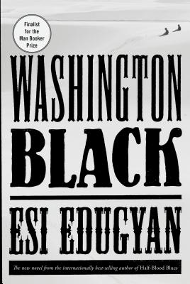 Washington Black        Esi Edugyan