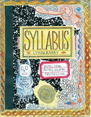 Syllabus        Lynda Barry