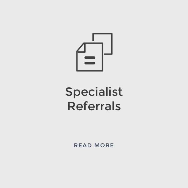 Specialist Referrals    Read More