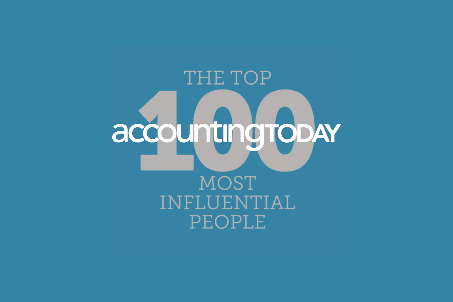 2015 Accounting Today's Top 100 Most Influential People    2016 Accounting Today's Top 100 Most Influential People    2017 Accounting Today's Top 100 Most Influential People