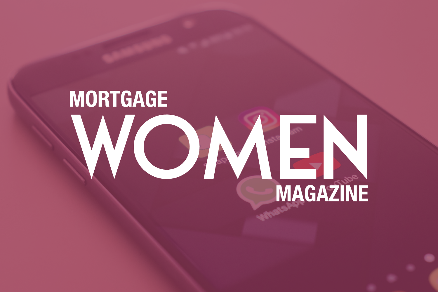 Mortgage Women Magazine July 2018