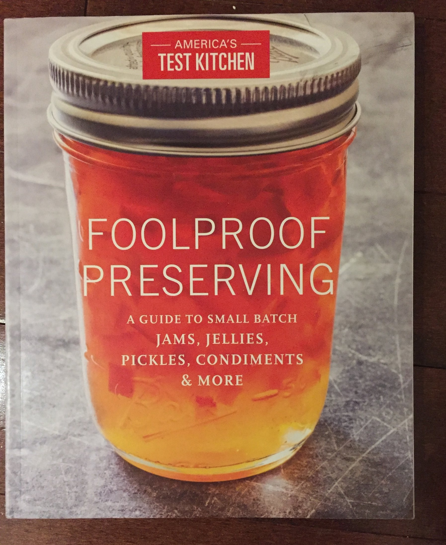Fool Proof Preserving. You know anything by America's Test Kitchen is going to be great. This book is no exception. It gives detailed insight to canning, pickling and sauces. I have learned incredibly techniques and the reasoning behind those techniques. Their recipe for dill pickles is soooooooo good.