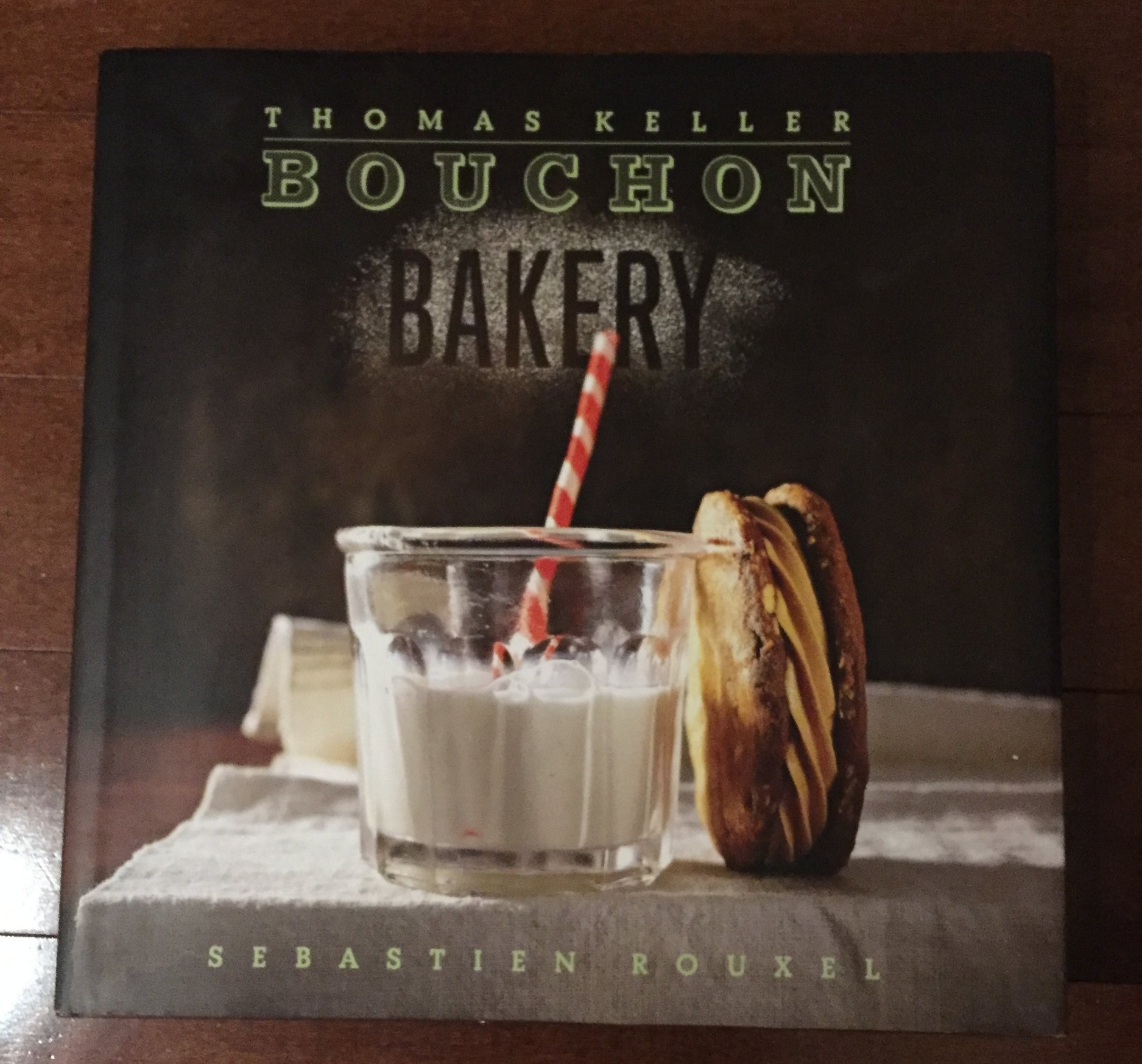Bouchon Bakery. I was given this book about 6 years ago and I love it so much. It's one of those books that has food stuck to the pages because it's been used a lot. Yes this is a more advanced cookbook for all things sweet, but everything I have made has been outstanding. In terms of desserts, sweets and pasteries this book is excellent and really educational.