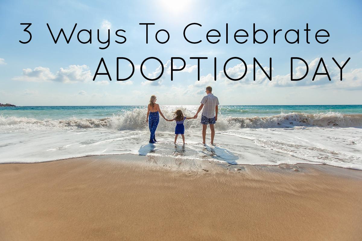 Ways to celebrate adoption day in south florida. Miami, fort lauderdale, orlando adoption day celebration.