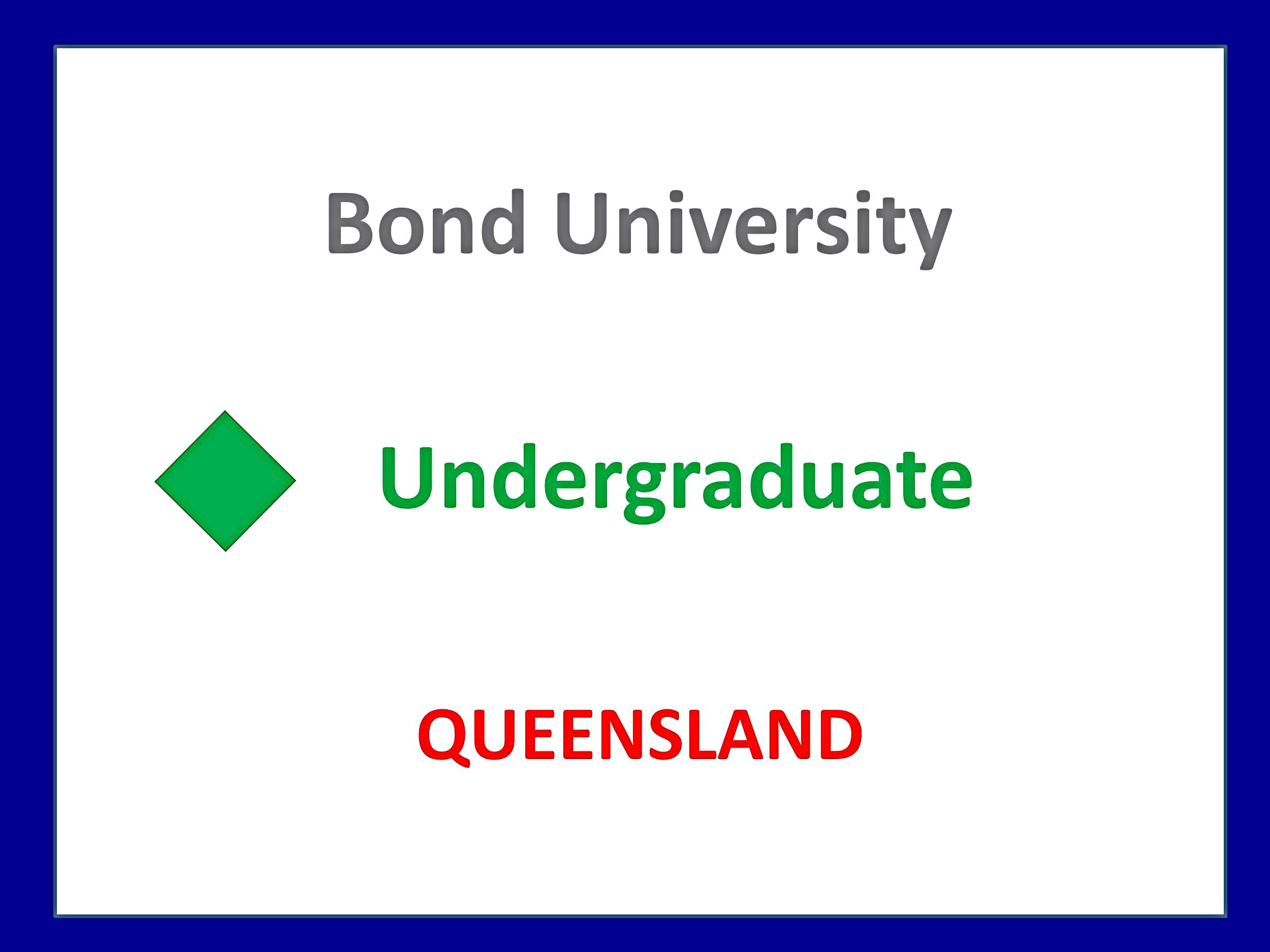 Bond University Medicine