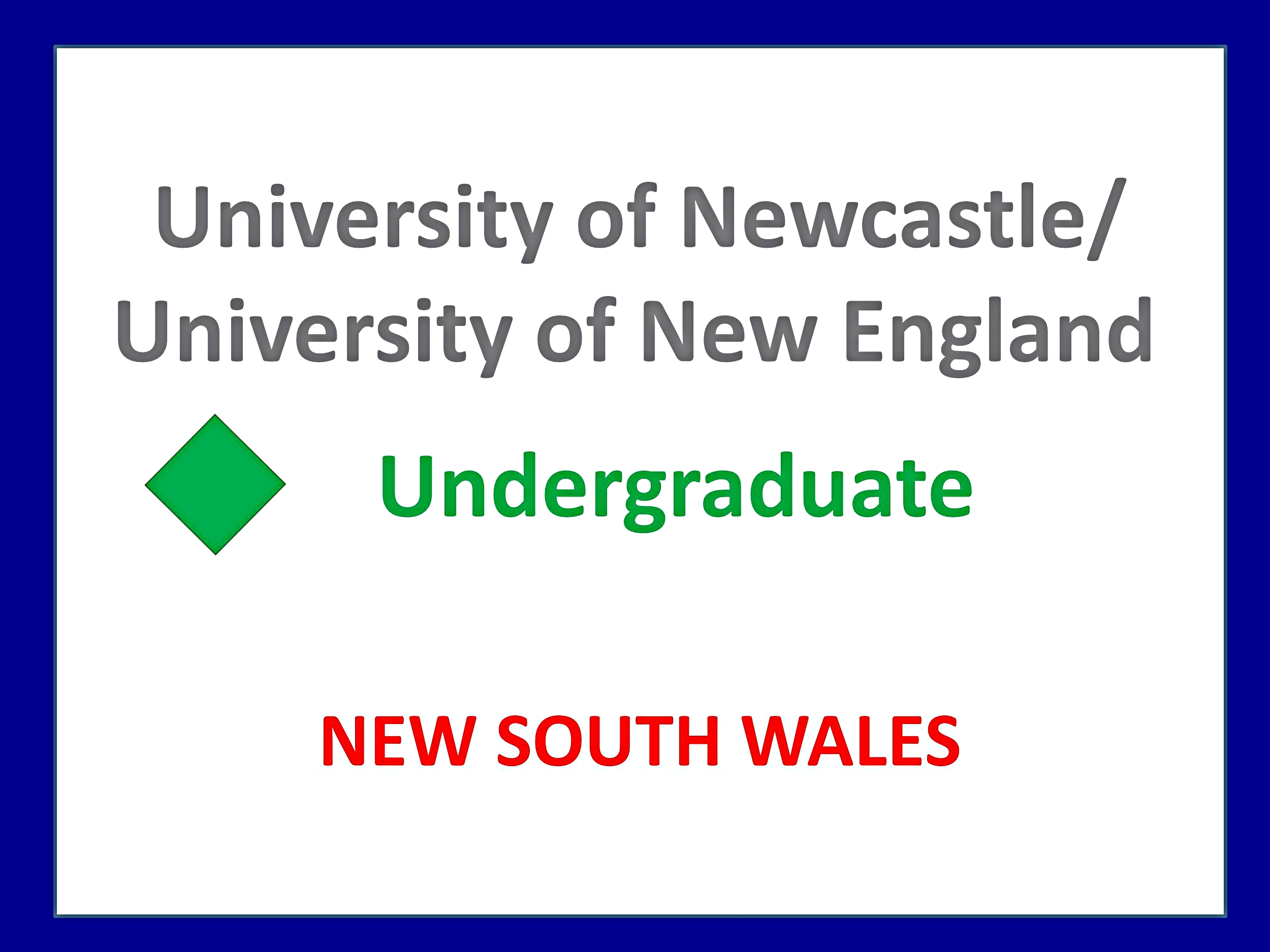 University of Newcastle university of new england