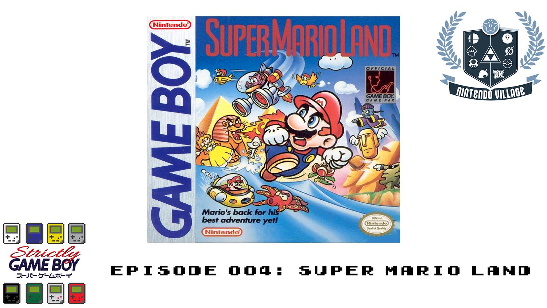Episode 004: Super Mario Land