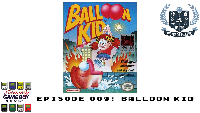 Episode 009: Balloon Kid