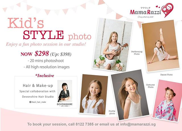 Capture the greatest moments in your child's life with a fun photo shoot at @mamarazzi.sg! Feel like a star on your special day and enjoy a full hair and makeup transformation by our seasoned stylist Kaori before the shoot for just $298 (U.P. $398) ✨ . . Feel free to drop info@mamarazzi.sg an email or call 81227385 for any queries regarding this promotion!