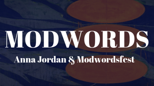 Anna Jordan on Modwordsfest