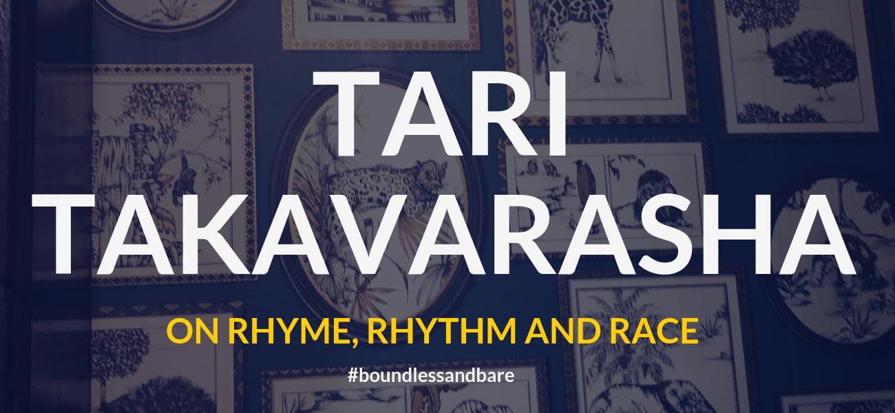 Tari Takavarasha on Rhyme, Rhythm & Race