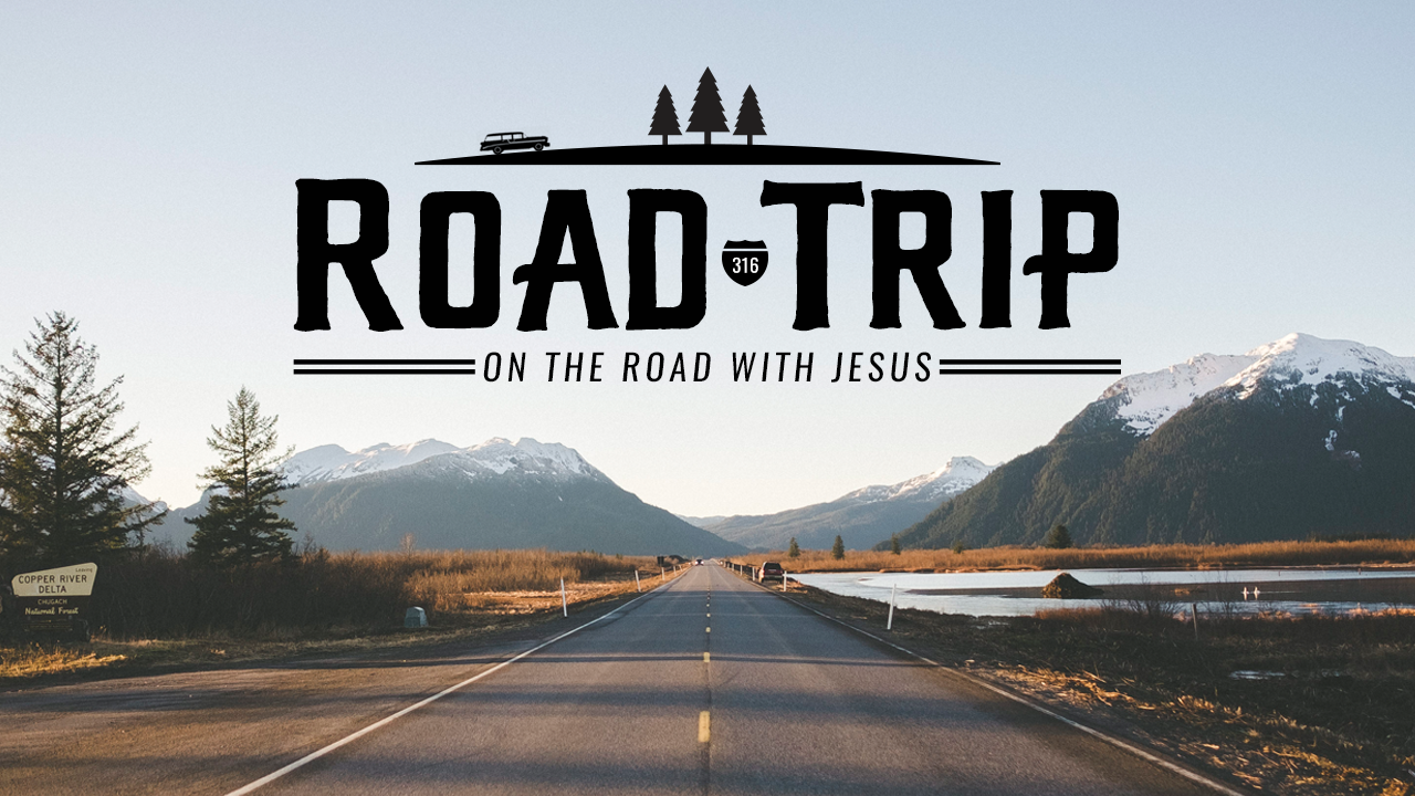 Road Trip -  WATCH NOW   *April 28, 2019 - June 16, 2019  If you want to really get to know someone, go on a road trip with them. Join us each weekend as we go on a road trip with Jesus, and get to know the most incredible person to ever grace this planet.