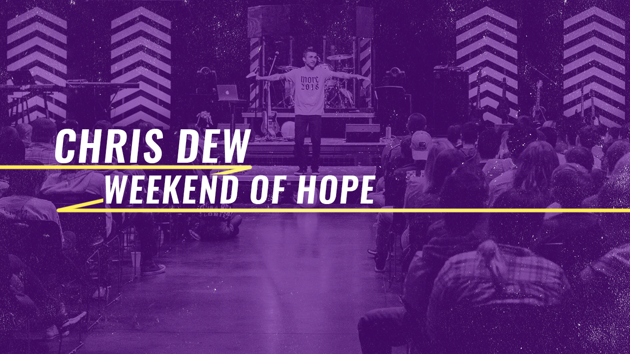 Weekend of Hope -  WATCH NOW   *September 8, 2019  Special guest, Chris Dew, talked about addiction, how we all experience it, and the true remedy for breaking its chains.