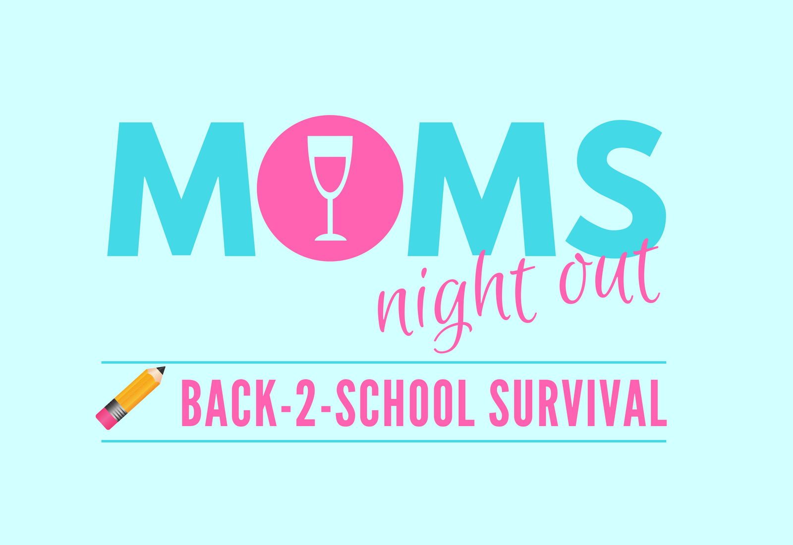 Copy-of-Moms-Night-Out-2.png