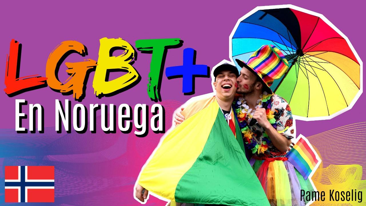 LGBT en Noruega _ Pame Koselig _ Mexicana en Noruega.jpg