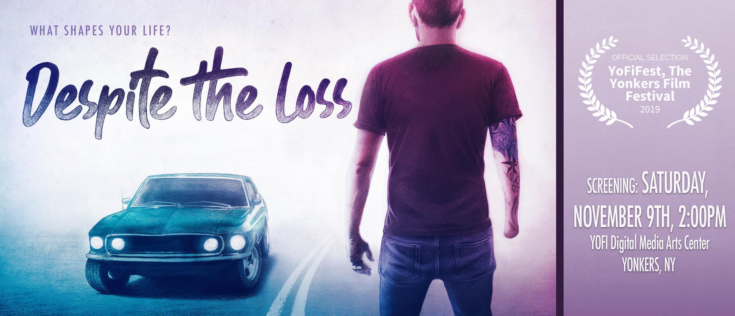 Despite_The_Loss_YoFiFest_Screening.jpg
