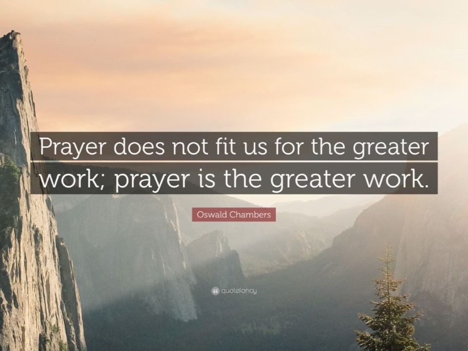 prayer oswald chambers.jpg