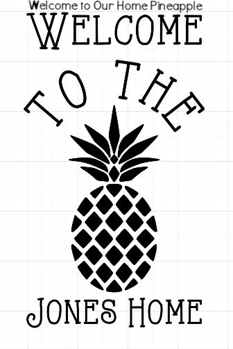 12 x 24 Welcome to our home Pineapple.JPG