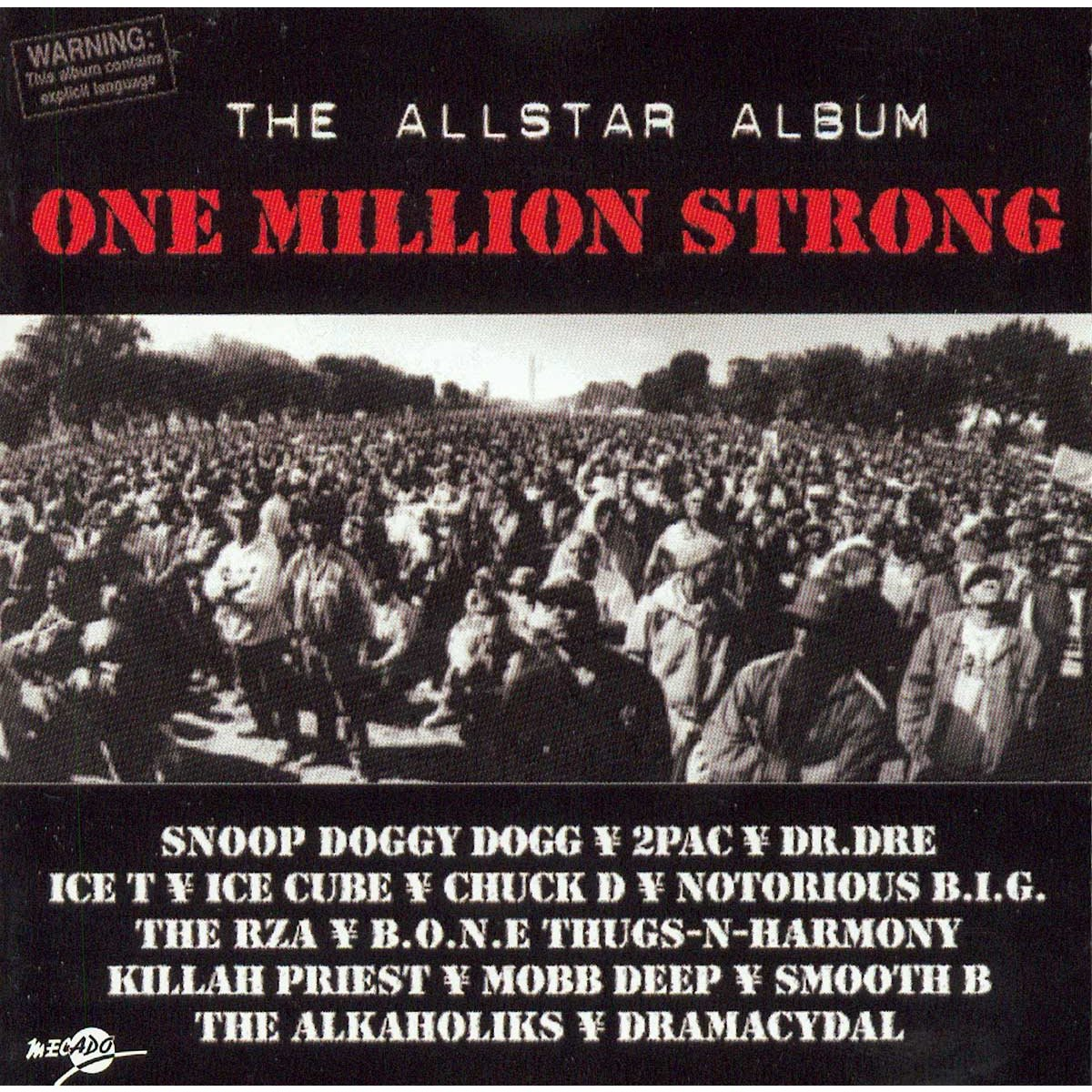 One Million Strong is a 1995 compilation of hip-hop music released by SOLAR Records to commemorate the 1995 Million Man March in Washington, D.C.