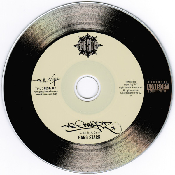 Gang Starr's  The Ownerz  CD was made to look like a vinyl record, signifying that they represent the old school era