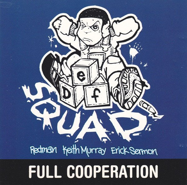 The ''Full Cooperation'' single with the dope Def Squad logo
