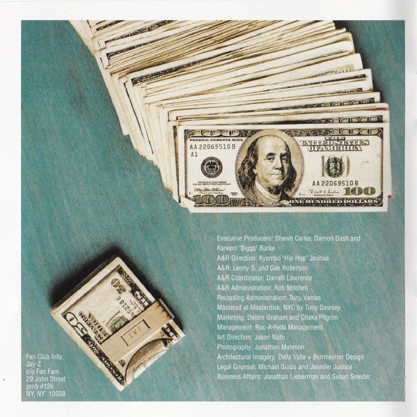 The Blueprint 's album artwork/inlay siginifies that Jay-Z is a street hustler and musician with a lot money