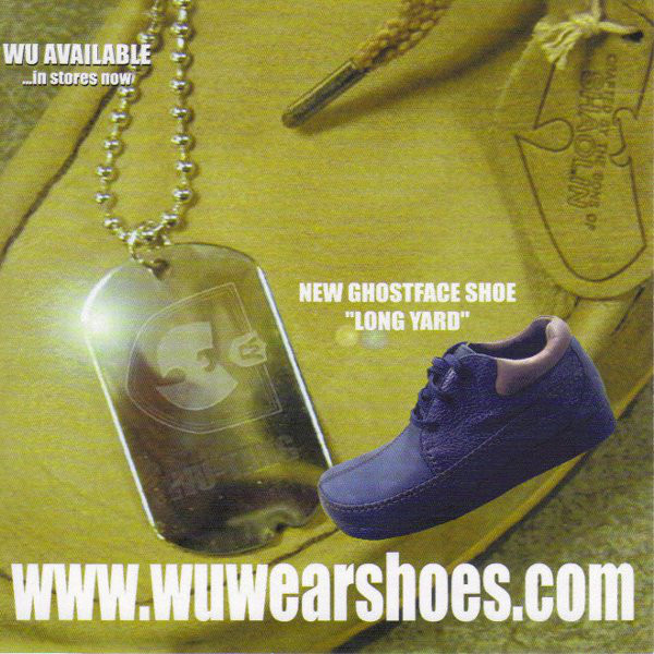 From the  Iron Flag  CD artwork inlay. Showing the new website for Wu-Wear Shoes ( www.wuwearshoes.com )