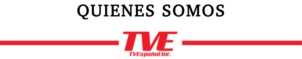 Quienes Somos - TVEspañol Inc