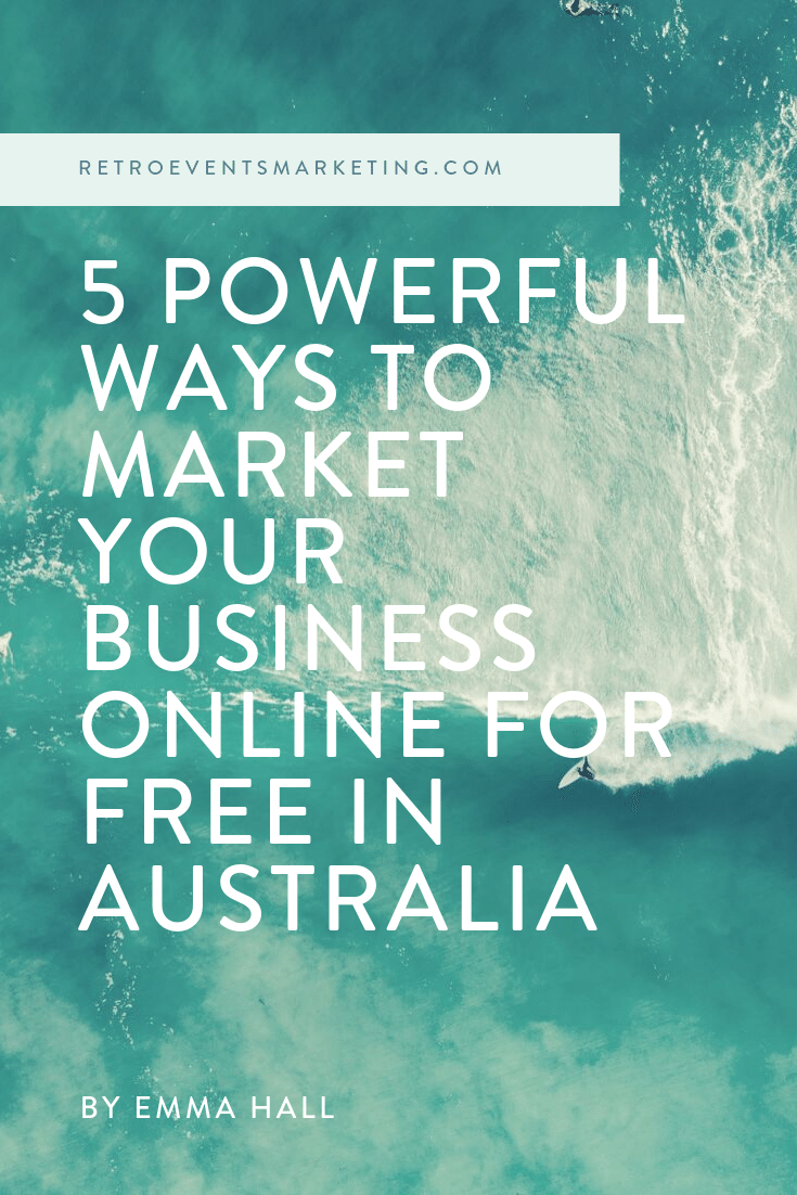 How to market your business for  free  in Australia. Marketing tips for small businesses! —>  https://www.retroeventsmarketing.com/blog/market-business-online-free-australia