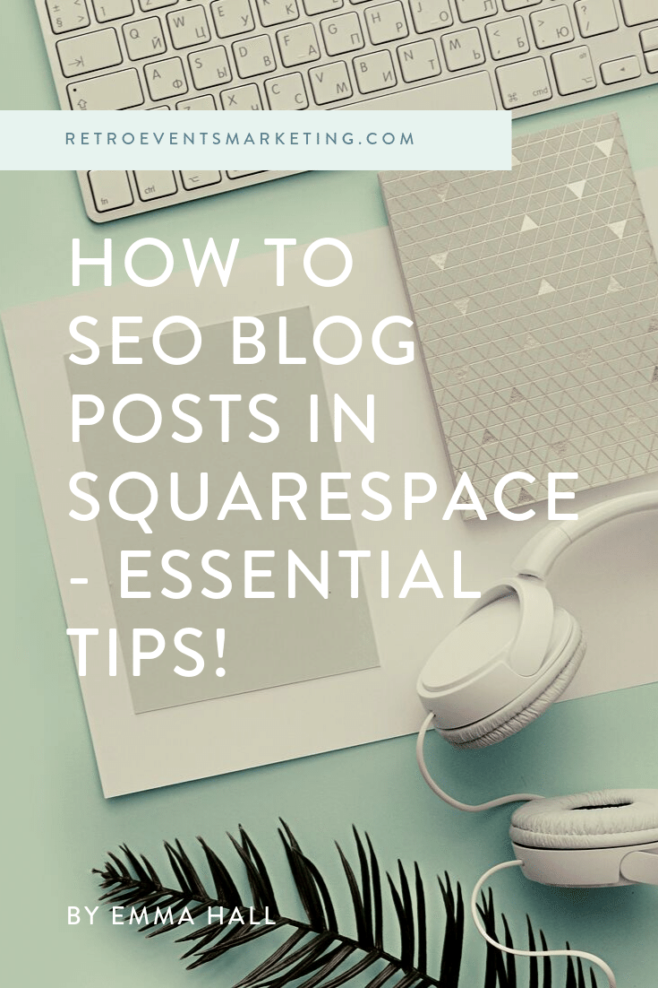 Learn how to SEO blog posts in Squarespace to explode your website traffic! —>  https://www.retroeventsmarketing.com/blog/improve-seo-of-squarespace-website