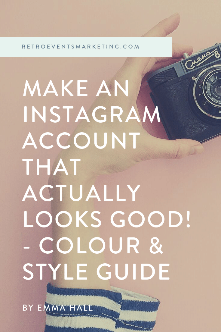 Make an instagram account that knocks peoples socks off - using our FREE style guide! ——>  https://www.retroeventsmarketing.com/blog/how-to-make-your-business-instagram-photos-look-amazing