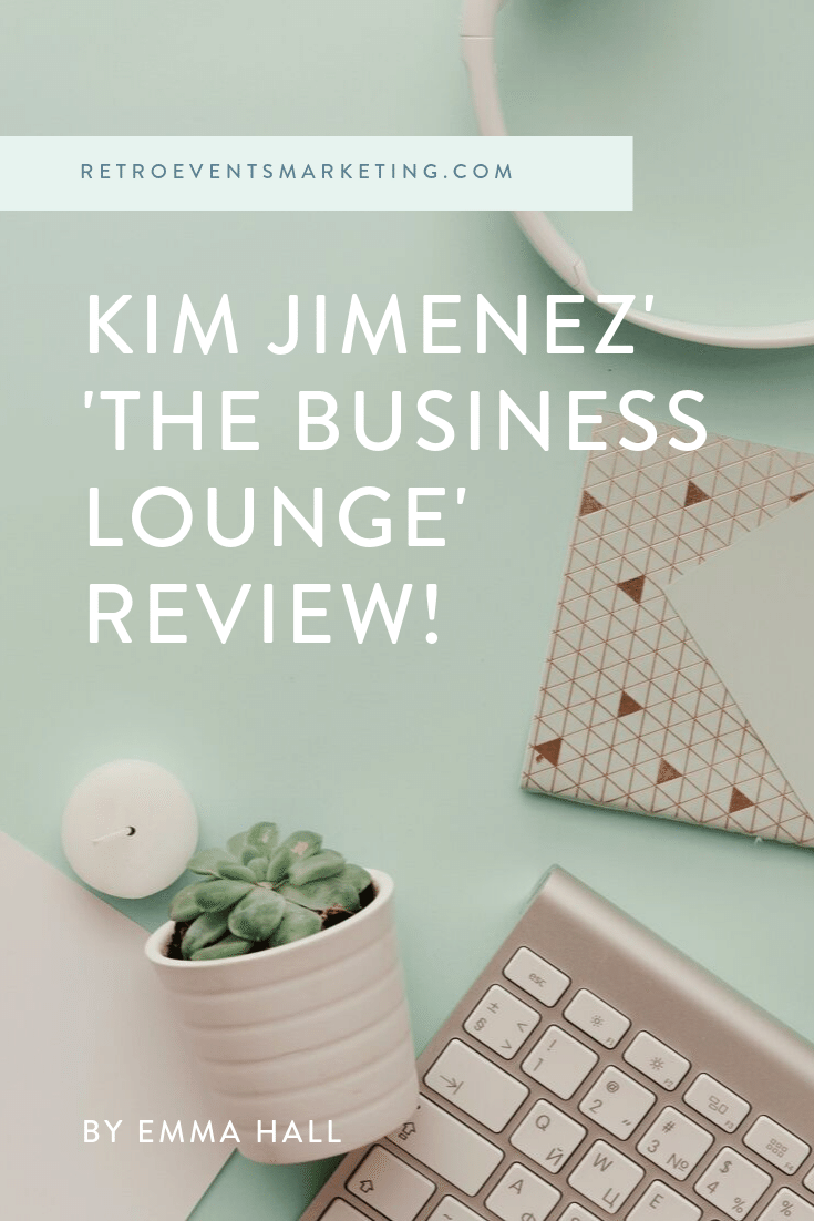 """""""The Business Lounge,"""" Kim Jimenez' Course For Online Businesses and Content Creators is an amazing resource for any budding new business. Check out our  review  here:  https://www.retroeventsmarketing.com/blog/kim-jimenez-business-lounge-online-review"""