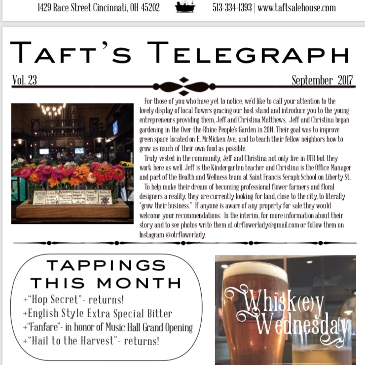 2017--Taft's Telegraph - Flowers on Tap at Taft's ! Be sure to check out the hostess stand next time you stop into Taft's Ale House in OTR. The Flower Lady creates weekly flower arrangements for this popular brewery.