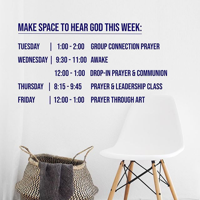 Make space to hear God this week! . With the holiday season quickly approaching, it is especially valuable to make sure that we are at ONE with God's voice entering what can potentially cause stresses to our lives! . We have many opportunities to help you connect with God this week and we'd love to see you and pray with you!