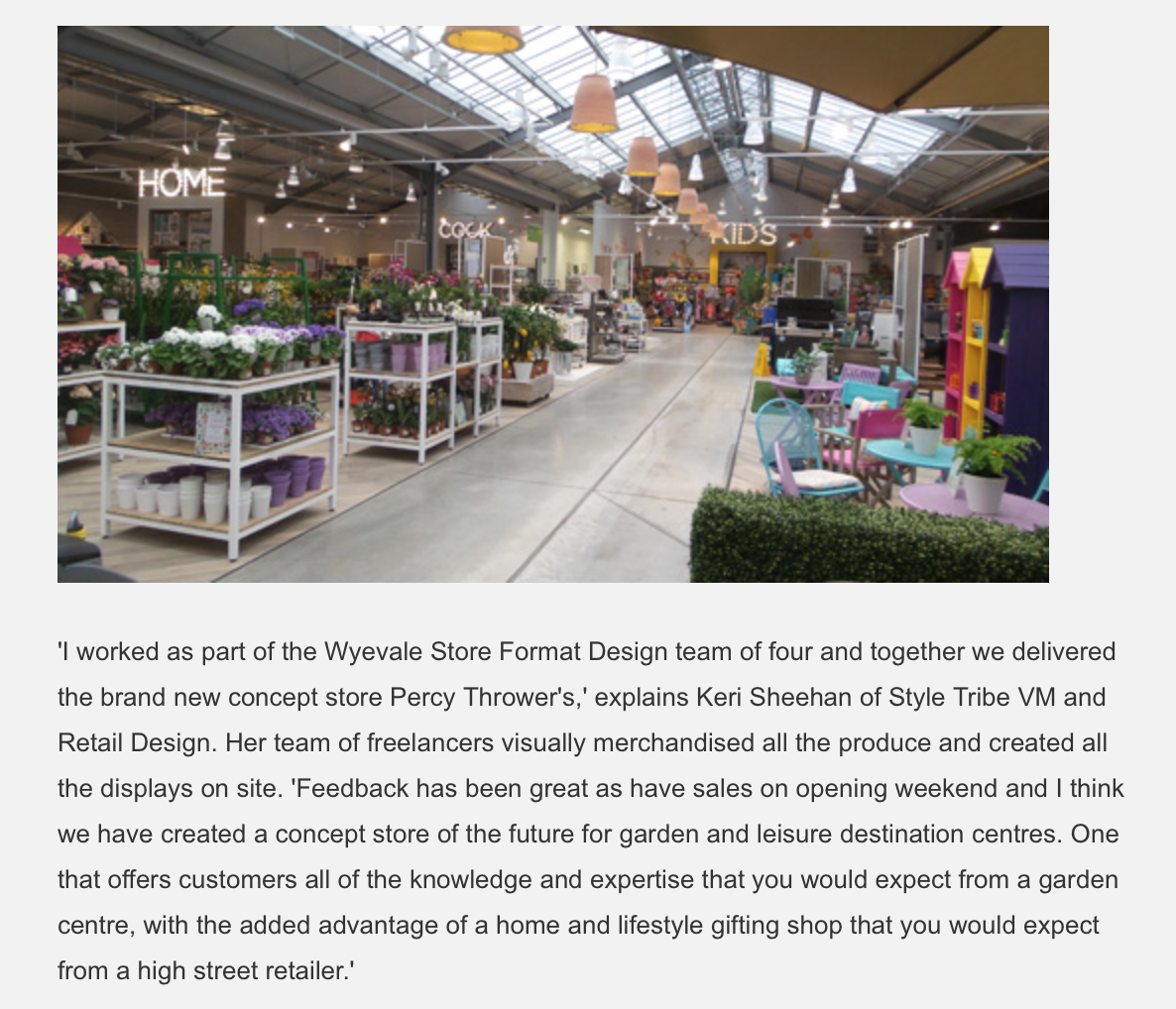 Retail Focus Magazine 2015 - A write up on the New flagship store I was contracted to work on with Wyevale, their design agency and store format team.