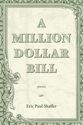 Read Poems     Purchase     A Million-Dollar Bill  (2016)