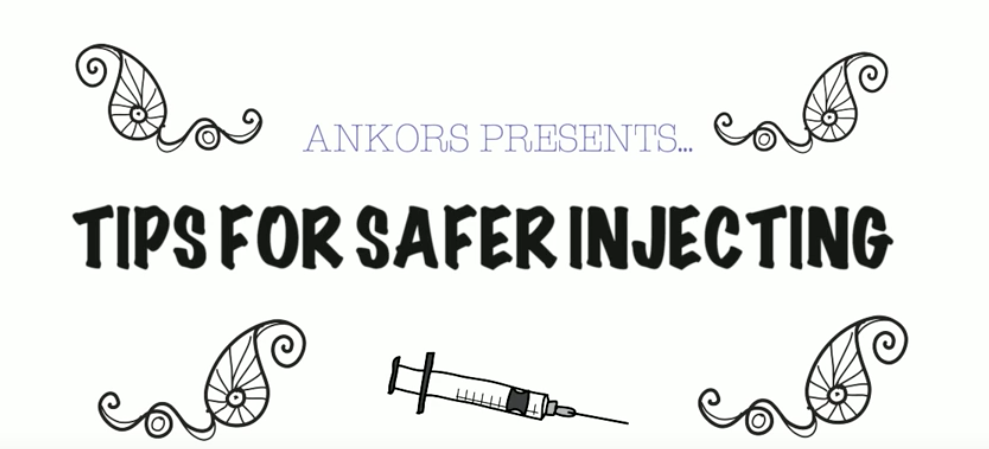 Safer Injection Tips - Informational Video