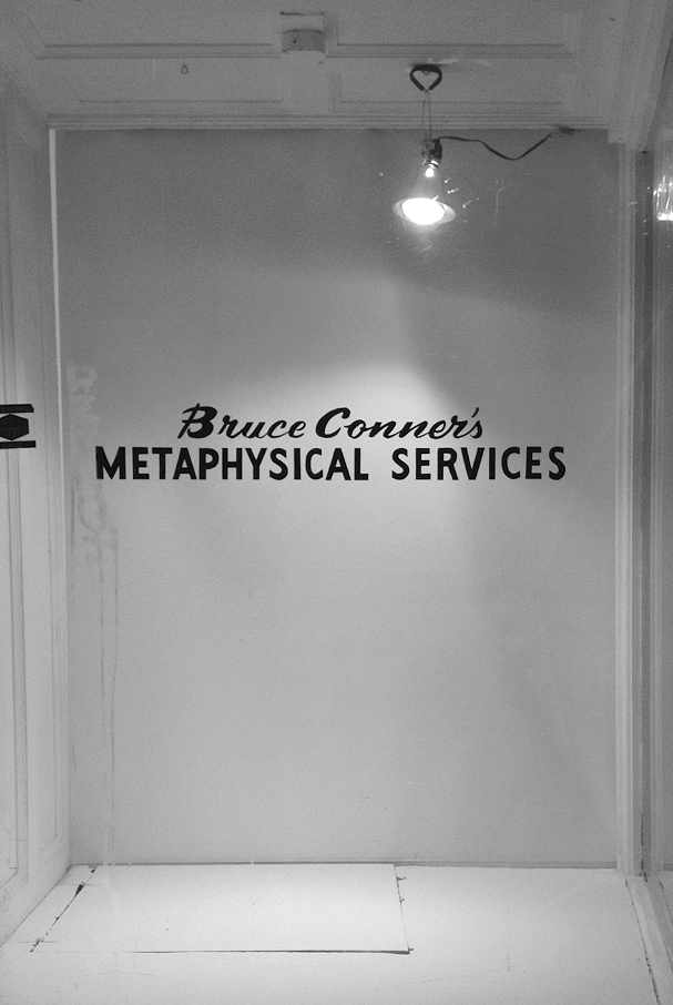 Bruce Conner's Metaphysical Services