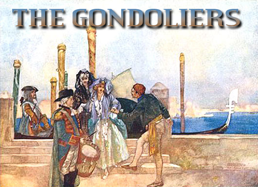 THE GONDOLIERS   Troupers Light Opera, CT
