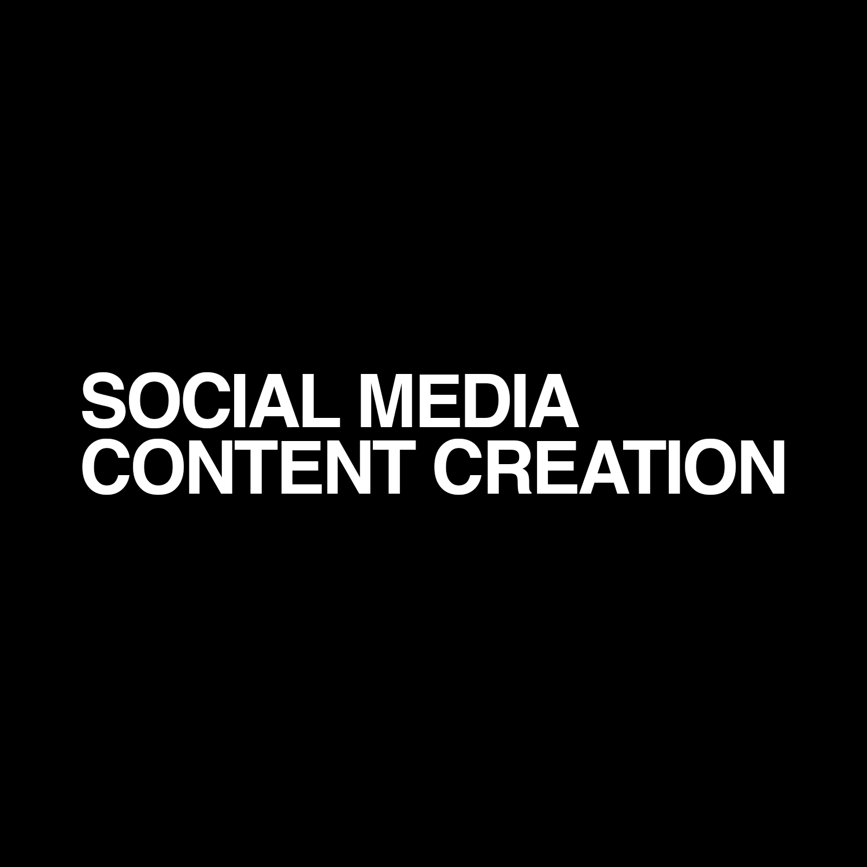 SOCIAL CONTENT CREATION -