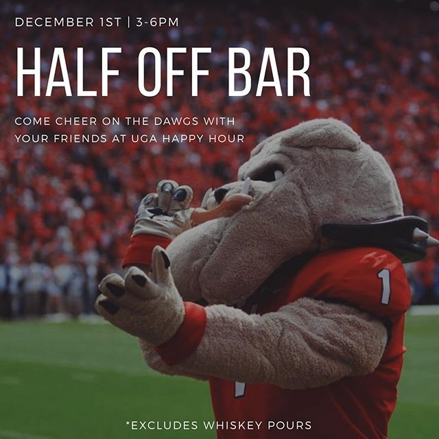 We're cheering on the dawgs this Saturday at TWP with half off all beer, wine, and cocktails. Come watch the SEC championship with us!