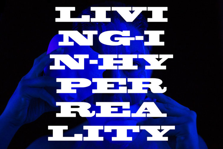 Living in Hyperreality