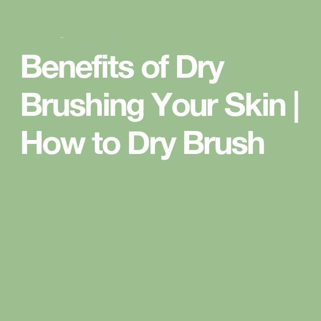 95688e5b97c0cc0953eb5148944cabb4--skin-detox-dry-brushing.jpg